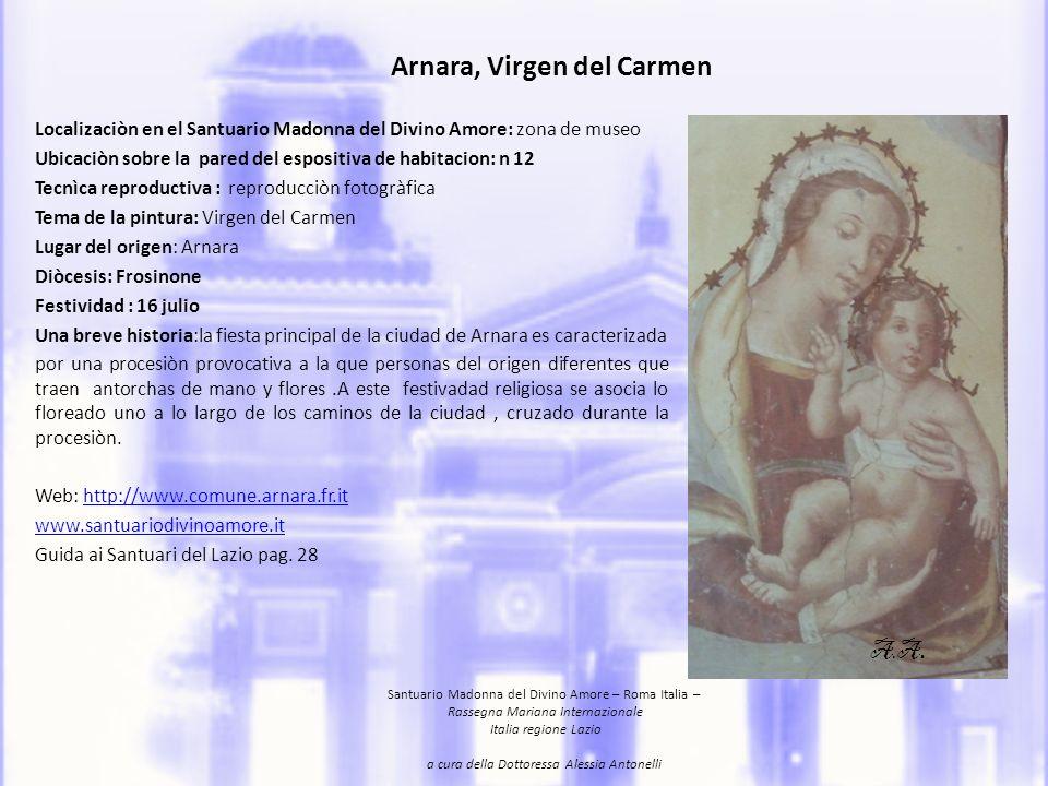 Badia di Frattocchie, Santa Maria dellEquilibrio Ubicazione: sale espositive, Santuario Madonna del Divino Amore,Roma.