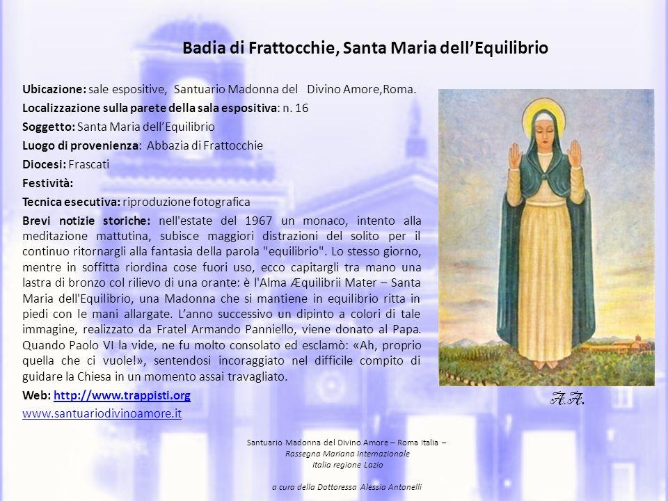 Location: expositive rooms, the Santuario Madonna of Divino Amore, Rome.