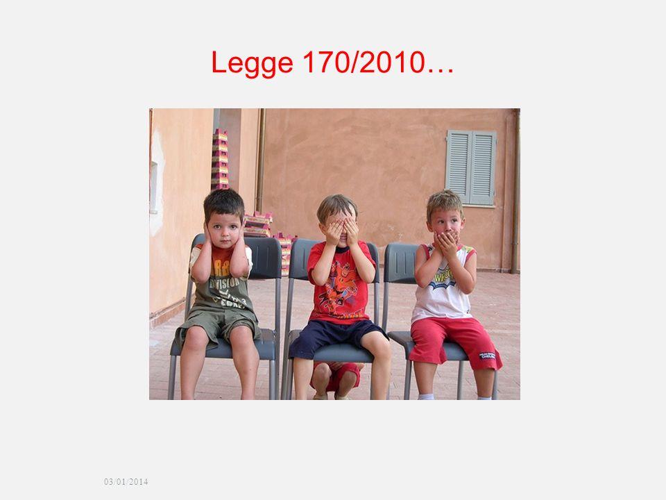 03/01/2014 Legge 170/2010…