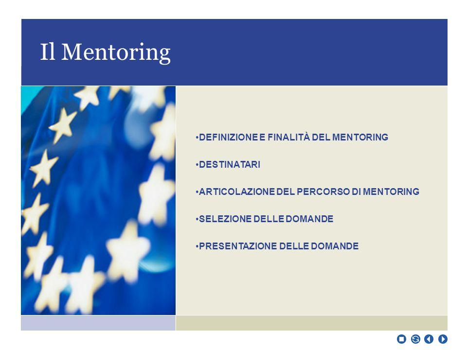 IL MENTORING: una metodologia innovativa di accompagnamento e di formazione per le donne imprenditrici avviso pubblico per selezionare n. 10 neo impre