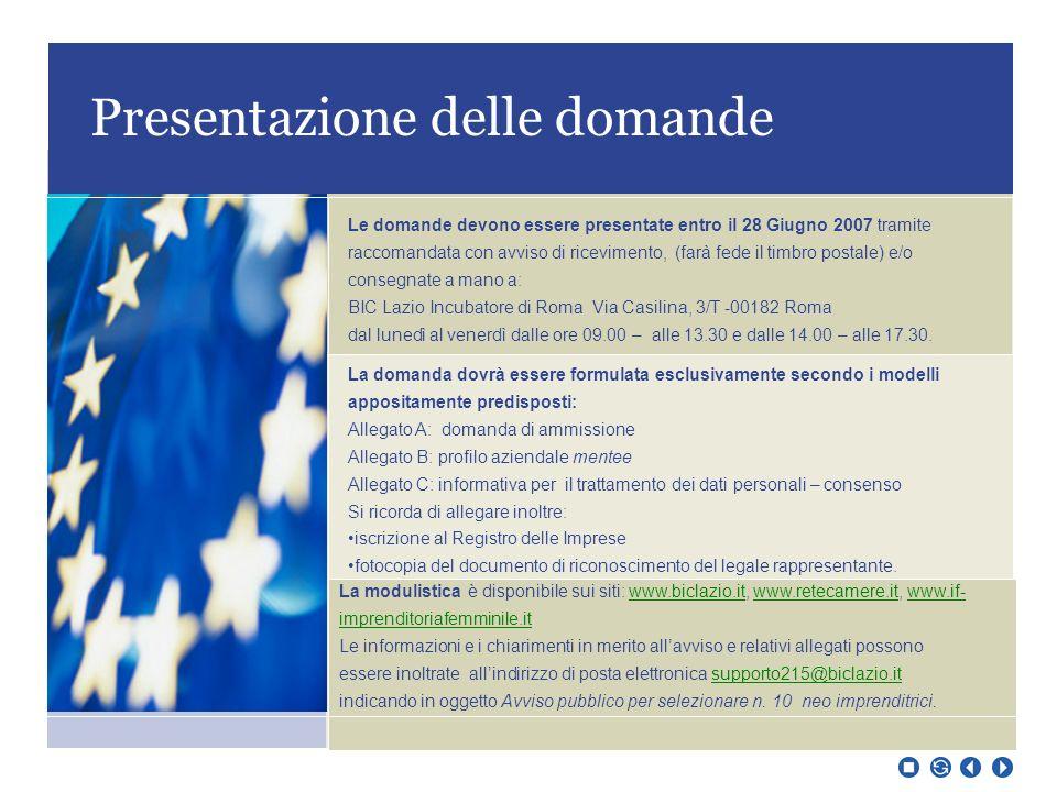 Selezione delle domande Caratteristiche della compagine sociale, esperienza e competenza rispetto al core business10 Definizione dei prodotti/servizi1