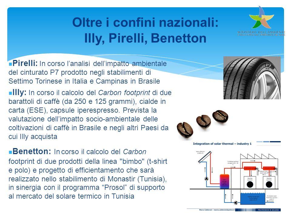 Oltre i confini nazionali: Illy, Pirelli, Benetton Pirelli: In corso lanalisi dellimpatto ambientale del cinturato P7 prodotto negli stabilimenti di S