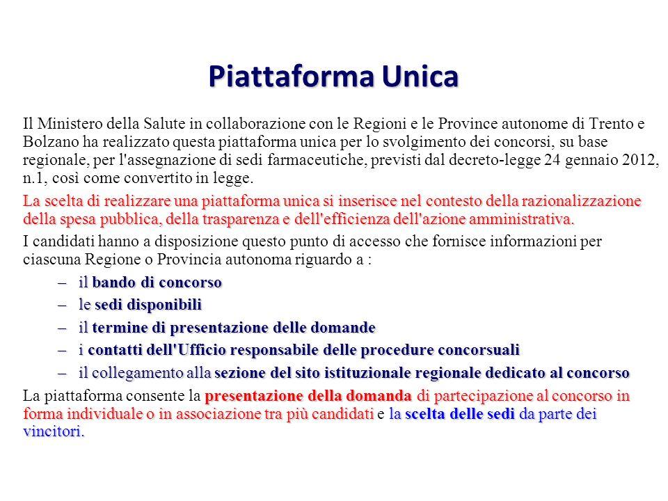Piattaforma Unica Il Ministero della Salute in collaborazione con le Regioni e le Province autonome di Trento e Bolzano ha realizzato questa piattafor