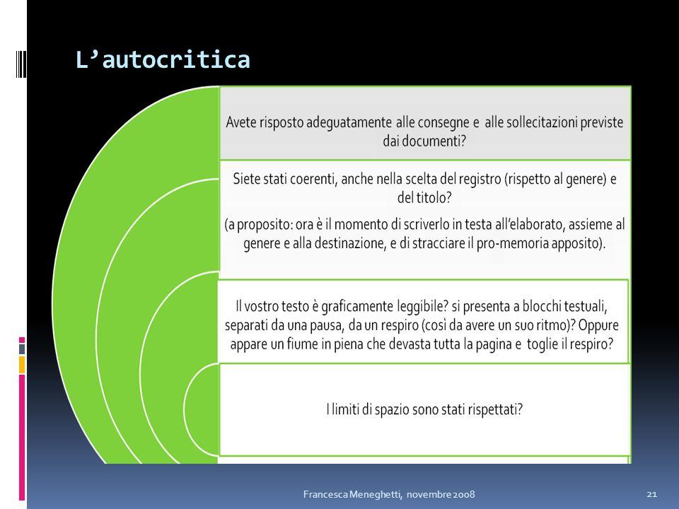 Lautocritica Francesca Meneghetti, novembre 2008 21