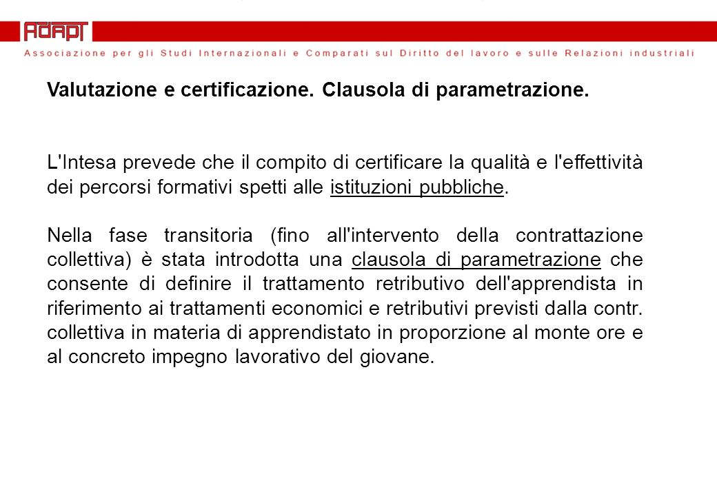 Valutazione e certificazione. Clausola di parametrazione.