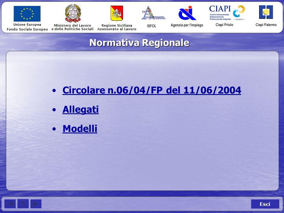 Normativa Regionale Esci Circolare n.06/04/FP del 11/06/2004 Allegati Modelli