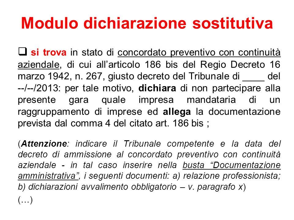 Modulo dichiarazione sostitutiva si trova in stato di concordato preventivo con continuità aziendale, di cui allarticolo 186 bis del Regio Decreto 16