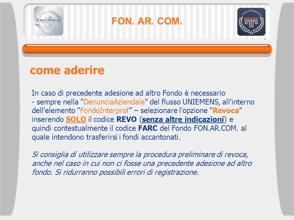 FON. AR. COM. come aderire In caso di precedente adesione ad altro Fondo è necessario - sempre nella