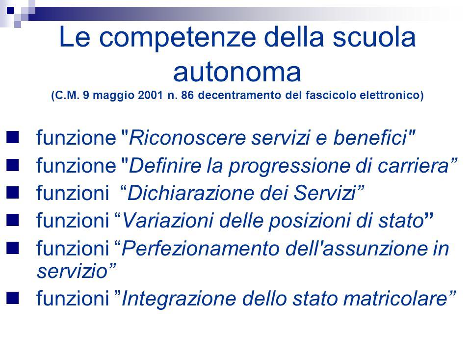 Le competenze della scuola autonoma (C.M. 9 maggio 2001 n. 86 decentramento del fascicolo elettronico) funzione