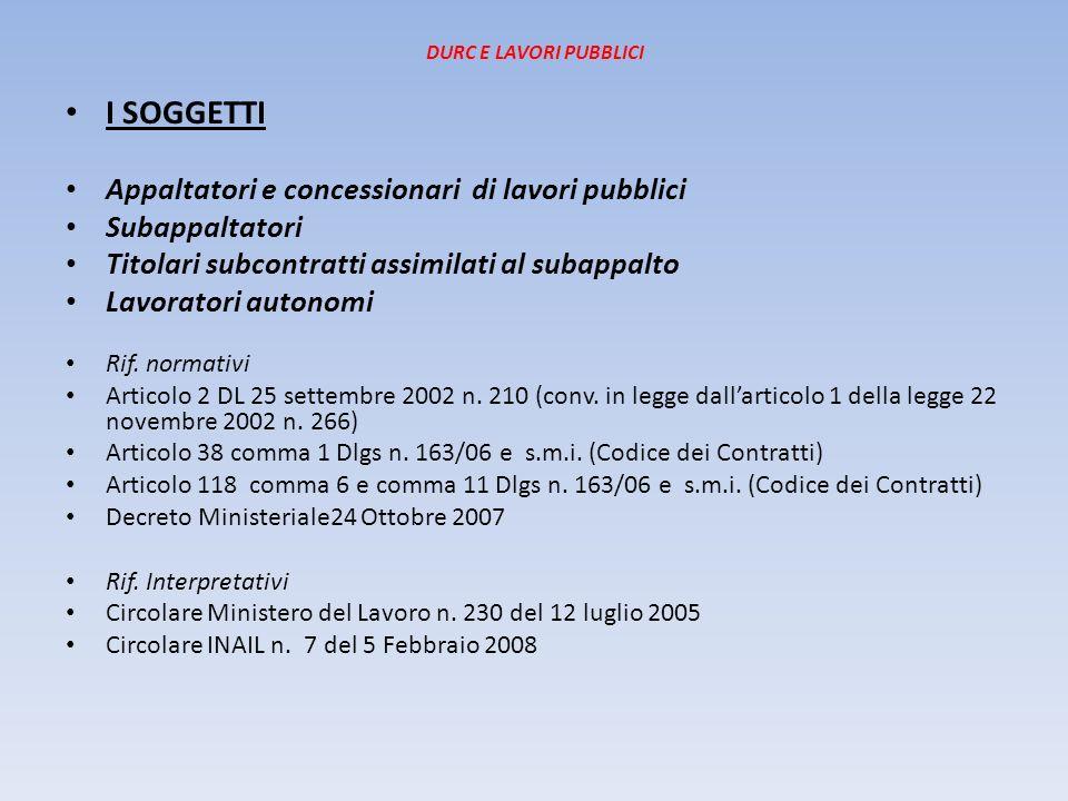 DURC E LAVORI PUBBLICI QUANDO E RICHIESTO per il rilascio dellattestazione SOA Articolo 17 comma 1 lettera d) D.p.r.