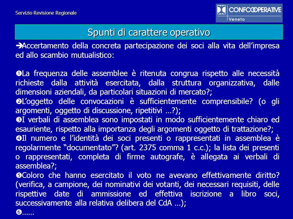 Servizio Revisione Regionale Accertamento della concreta partecipazione dei soci alla vita dellimpresa ed allo scambio mutualistico: La frequenza dell