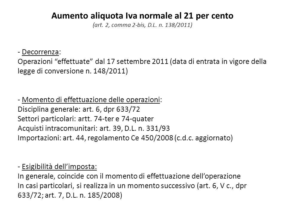 Aumento aliquota Iva normale al 21 per cento (art.