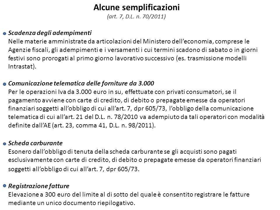 Alcune semplificazioni (art. 7, D.L. n.