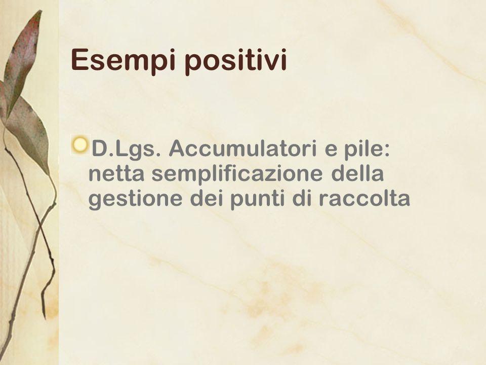 Esempi positivi D.Lgs. Accumulatori e pile: netta semplificazione della gestione dei punti di raccolta