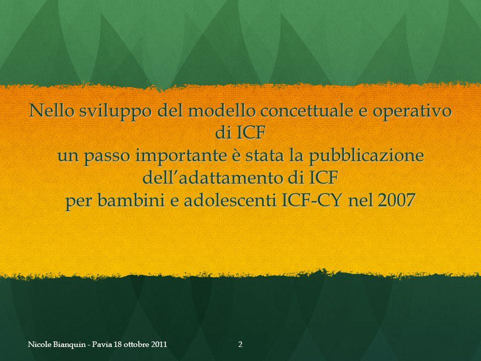 Nello sviluppo del modello concettuale e operativo di ICF un passo importante è stata la pubblicazione delladattamento di ICF per bambini e adolescent