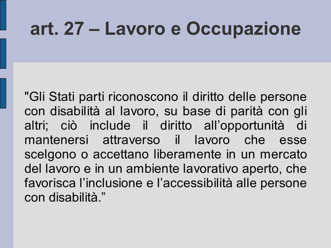 art. 27 – Lavoro e Occupazione