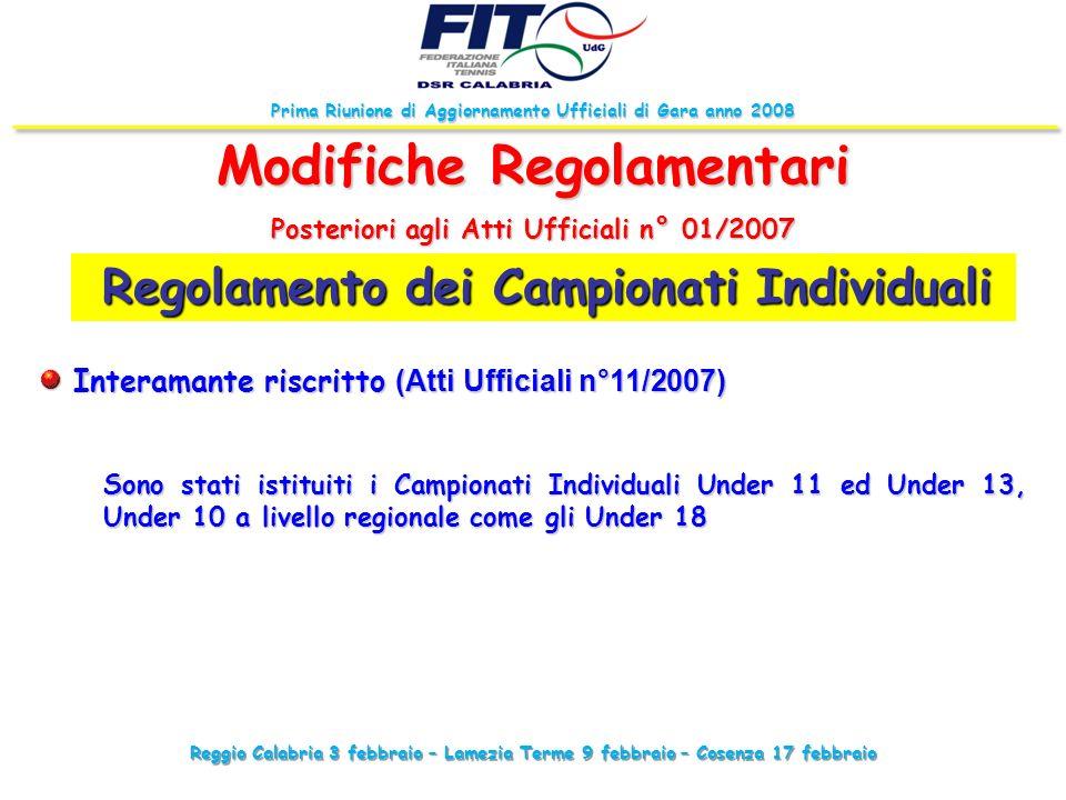 Reggio Calabria 3 febbraio – Lamezia Terme 9 febbraio – Cosenza 17 febbraio Prima Riunione di Aggiornamento Ufficiali di Gara anno 2008 Regolamento de