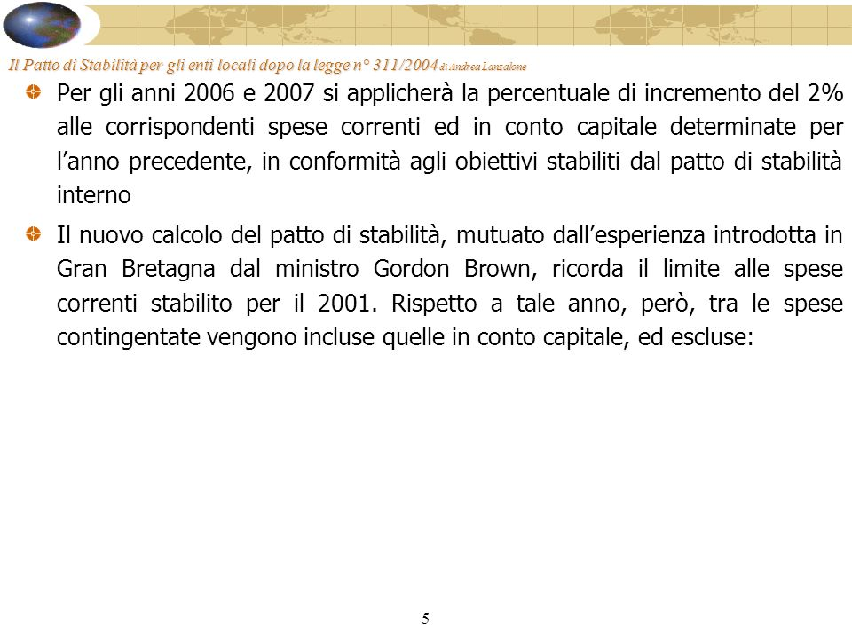 16 Il Patto di Stabilità per gli enti locali dopo la legge n° 311/2004 di Andrea Lanzalone