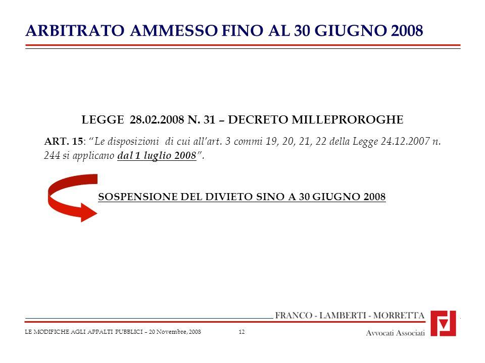 12 LEGGE 28.02.2008 N. 31 – DECRETO MILLEPROROGHE ART.