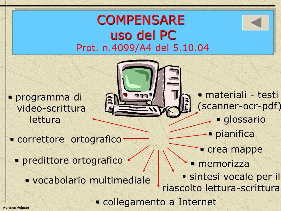 correttore ortografico predittore ortografico Adriana Volpato collegamentoa Internet collegamento a Internet materiali - testi (scanner-ocr-pdf) memor