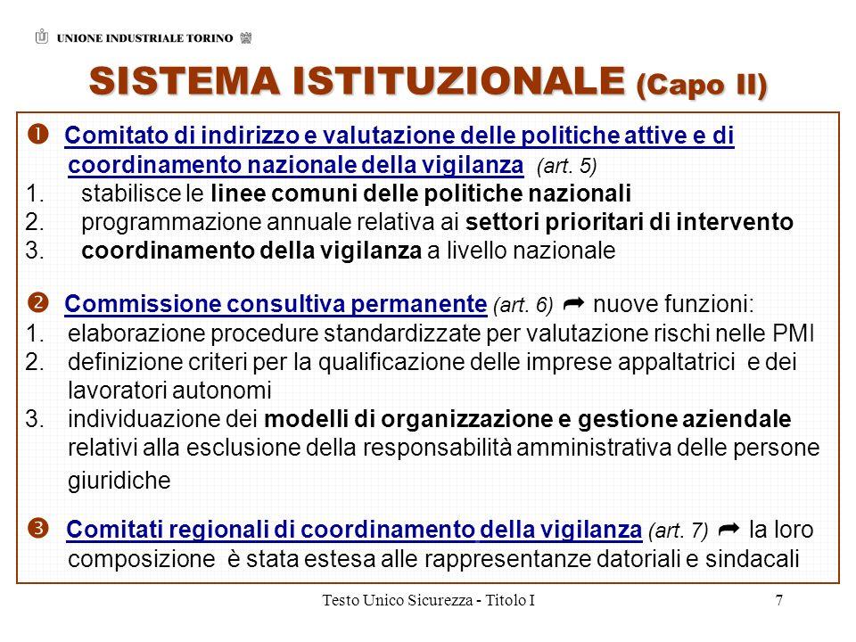 Testo Unico Sicurezza - Titolo I7 Comitato di indirizzo e valutazione delle politiche attive e di coordinamento nazionale della vigilanza (art. 5) 1.