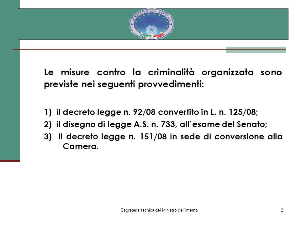 Segreteria tecnica del Ministro dell Interno13 3) Il decreto legge 2 ottobre 2008 n.