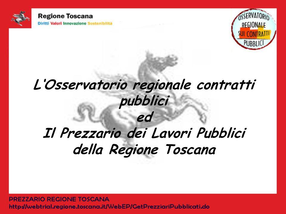 LOsservatorio regionale contratti pubblici ed Il Prezzario dei Lavori Pubblici della Regione Toscana