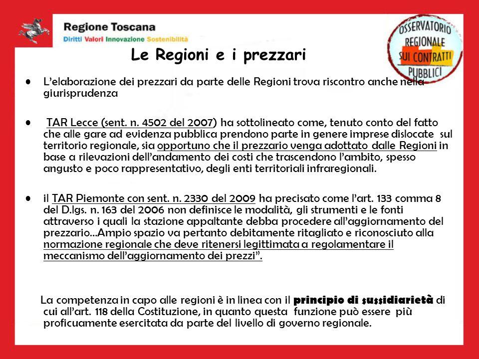 Le Regioni e i prezzari Lelaborazione dei prezzari da parte delle Regioni trova riscontro anche nella giurisprudenza TAR Lecce (sent. n. 4502 del 2007