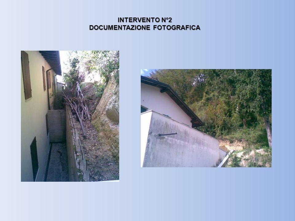 INTERVENTO N°2 DOCUMENTAZIONE FOTOGRAFICA