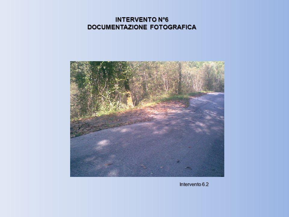 INTERVENTO N°6 DOCUMENTAZIONE FOTOGRAFICA Intervento 6.2