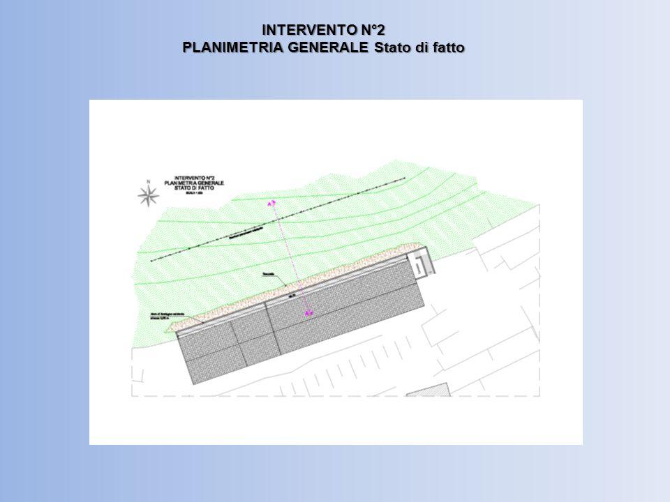 INTERVENTO N°2 PLANIMETRIA GENERALE Stato di progetto