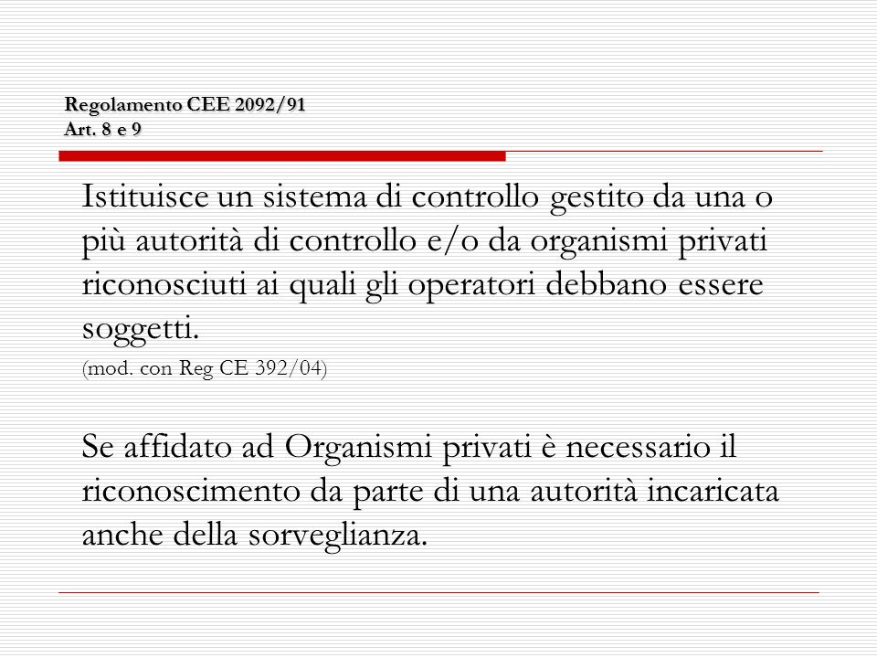 Piano di controllo CLASSE DI RISCHIO 2: Produttori = n.