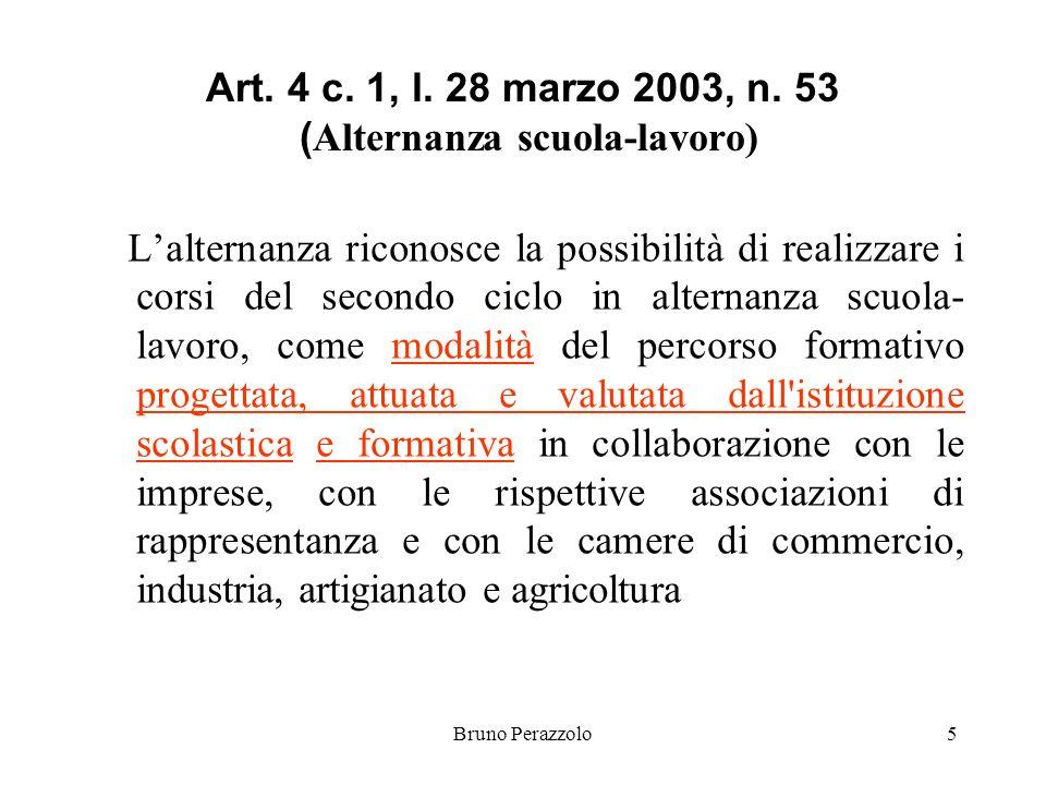 Bruno Perazzolo5 Art. 4 c. 1, l. 28 marzo 2003, n.