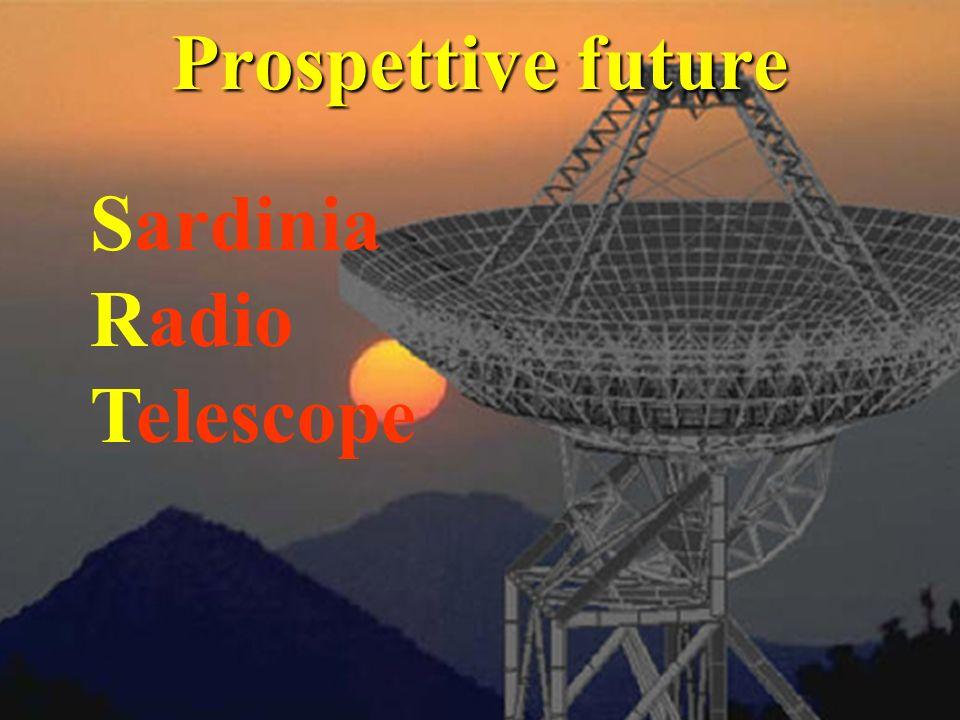 Sardinia Radio Telescope Prospettive future