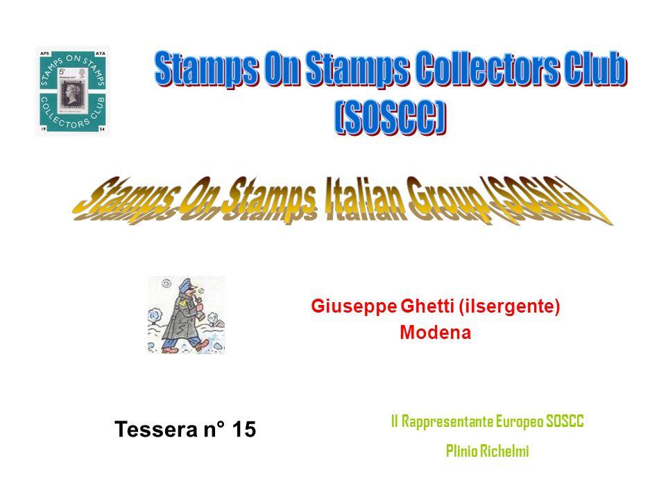 Giuseppe Ghetti (ilsergente) Modena Tessera n° 15 Il Rappresentante Europeo SOSCC Plinio Richelmi