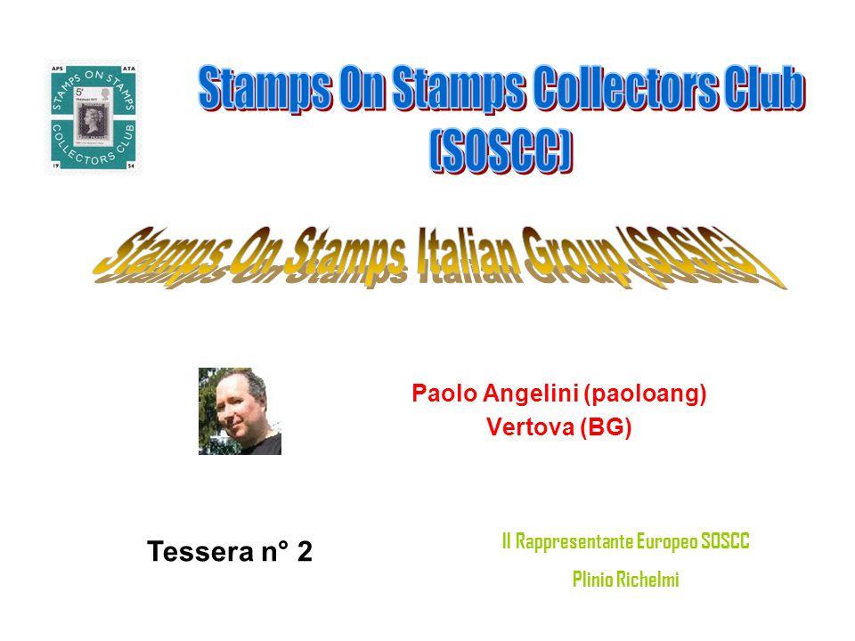 Paolo Angelini (paoloang) Vertova (BG) Tessera n° 2 Il Rappresentante Europeo SOSCC Plinio Richelmi
