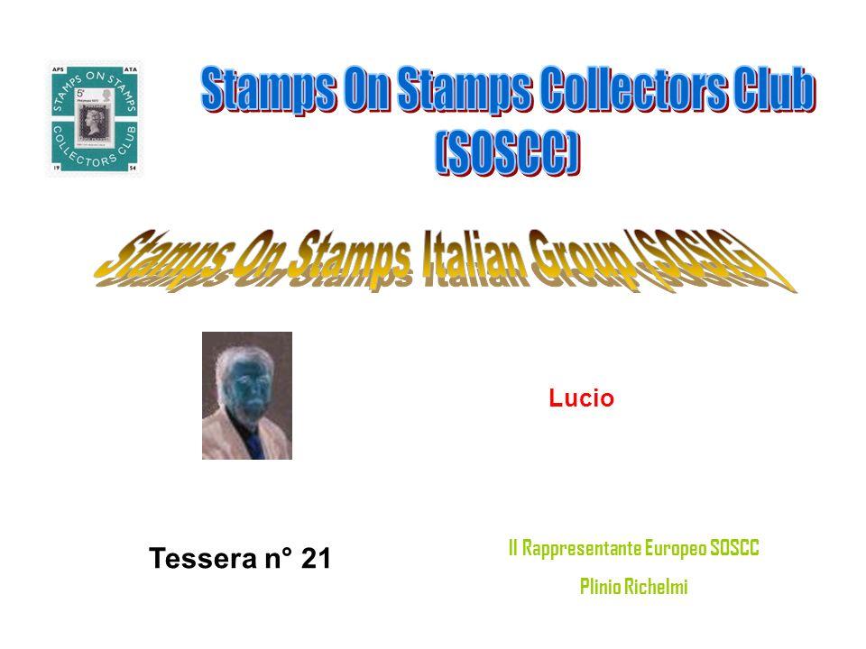 Lucio Tessera n° 21 Il Rappresentante Europeo SOSCC Plinio Richelmi