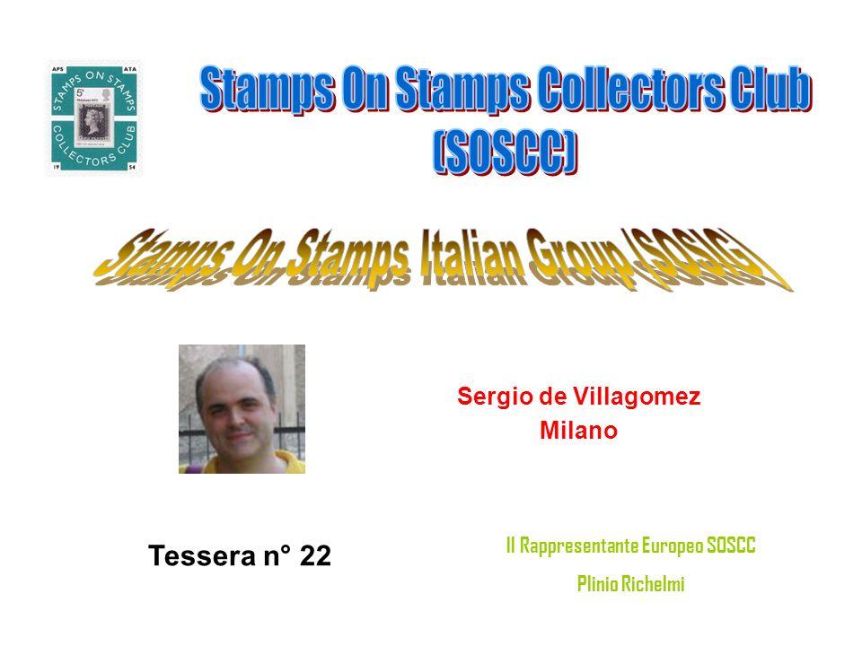 Sergio de Villagomez Milano Tessera n° 22 Il Rappresentante Europeo SOSCC Plinio Richelmi