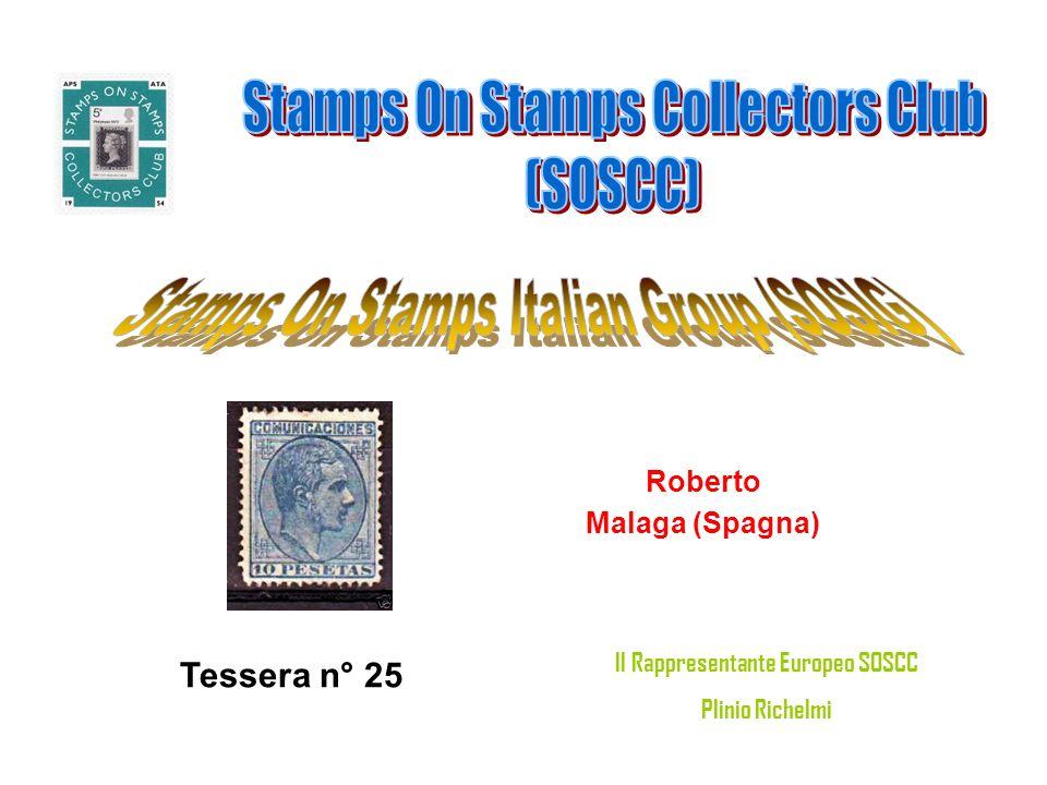 Roberto Malaga (Spagna) Tessera n° 25 Il Rappresentante Europeo SOSCC Plinio Richelmi