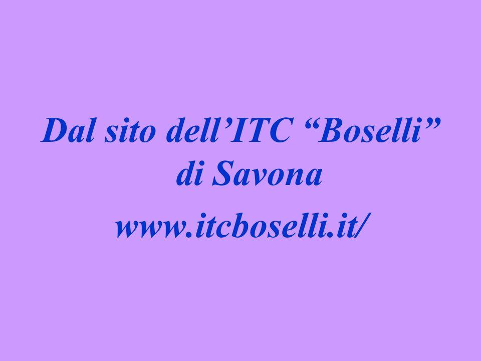 Dal sito dellITC Boselli di Savona www.itcboselli.it/
