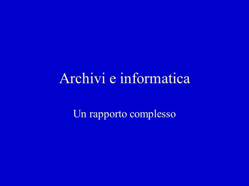 I siti archivistici Difficoltà di reperimento Difficoltà di classificazione Stratificazione di progetti anche allinterno di tipologia istituzionali simili Archivi on line e siti archivistici Un tentativo di tipizzazione rispetto ai servizi offerti
