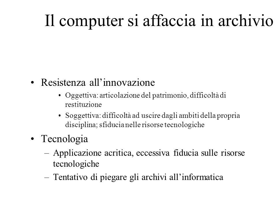 Tipologie di siti archivistici rispetto alle potenzialità per la ricerca Informativi Sommari Descrittivi statici Descrittivi dinamici Completi