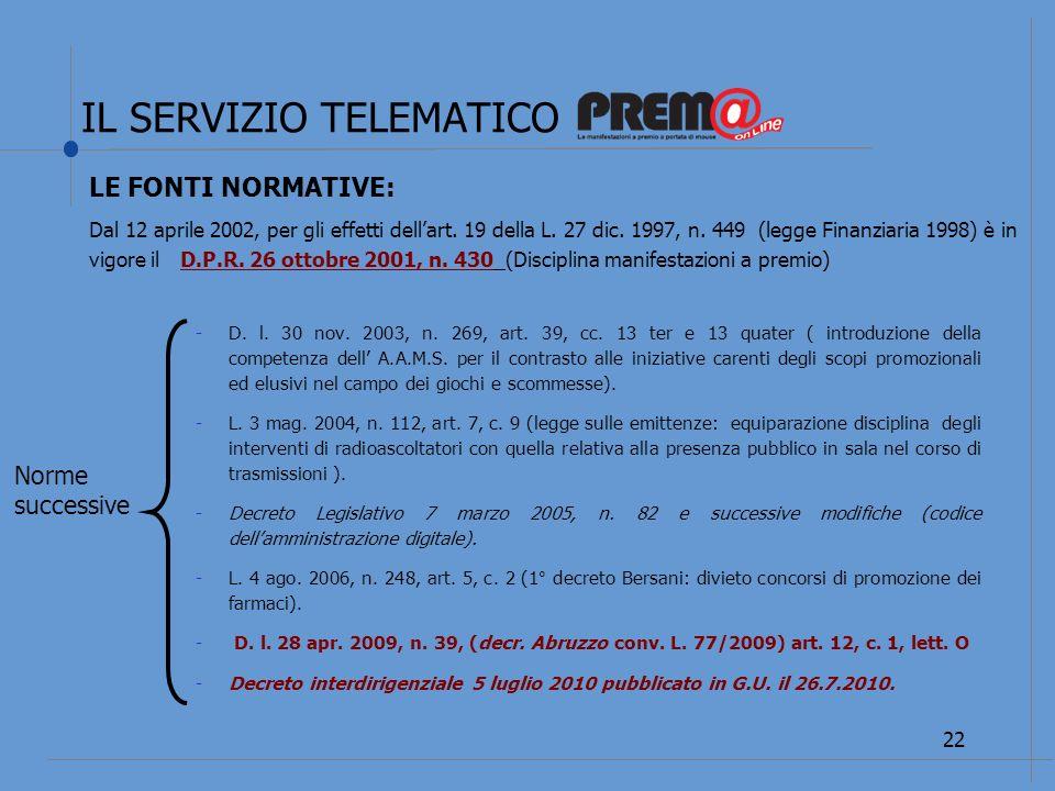 IL SERVIZIO TELEMATICO 23 LE FONTI NORMATIVE: Art.