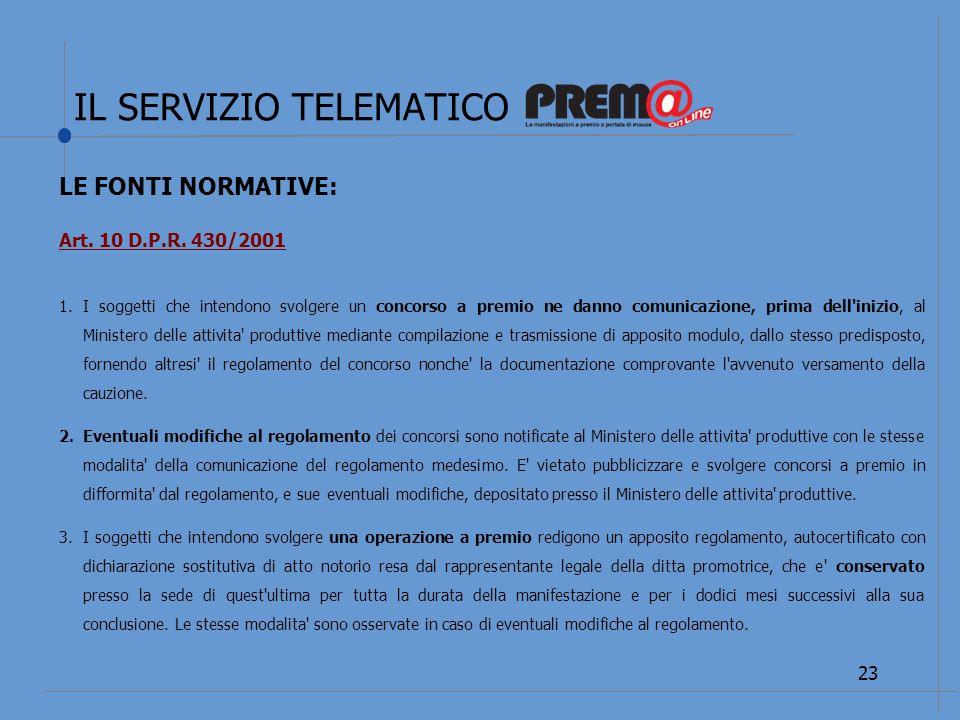 IL SERVIZIO TELEMATICO 24 LE FONTI NORMATIVE: Art.