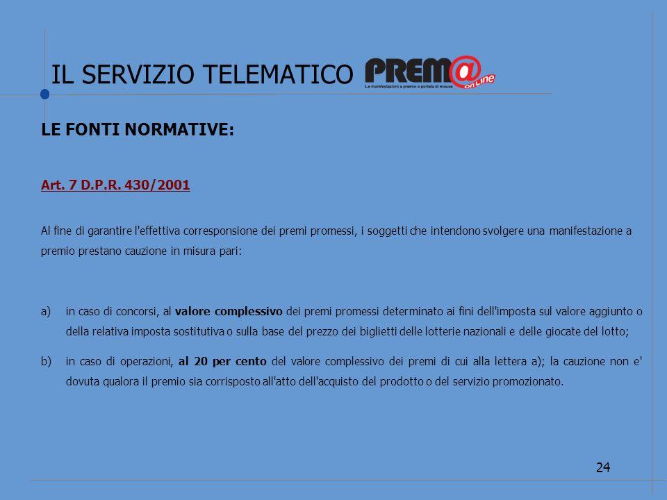 IL SERVIZIO TELEMATICO 25 LE FONTI NORMATIVE: DECRETO-LEGGE 28 aprile 2009, n.