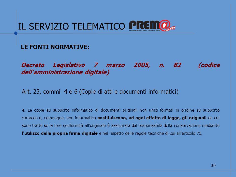 31 LE FONTI NORMATIVE: Decreto Legislativo 7 marzo 2005, n.
