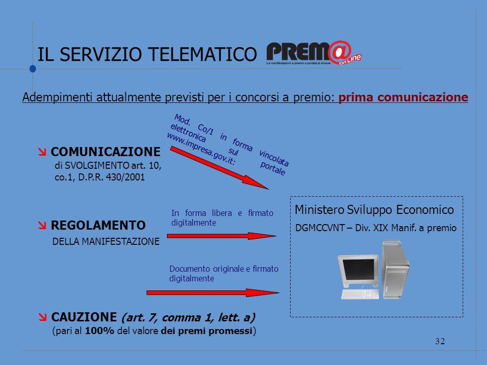 IL SERVIZIO TELEMATICO 33 REGOLAMENTO DELLA MANIFESTAZIONE COMUNICAZIONE DI MODIFICA art.
