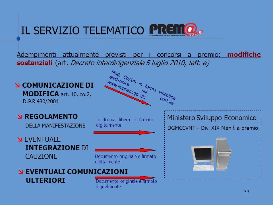 IL SERVIZIO TELEMATICO 34 COMUNICAZIONE DI CHIUSURA art.