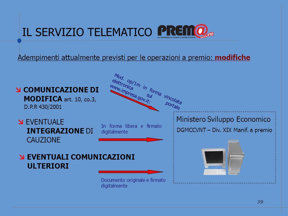 IL SERVIZIO TELEMATICO 40 COMUNICAZIONE DI MODIFICA art.
