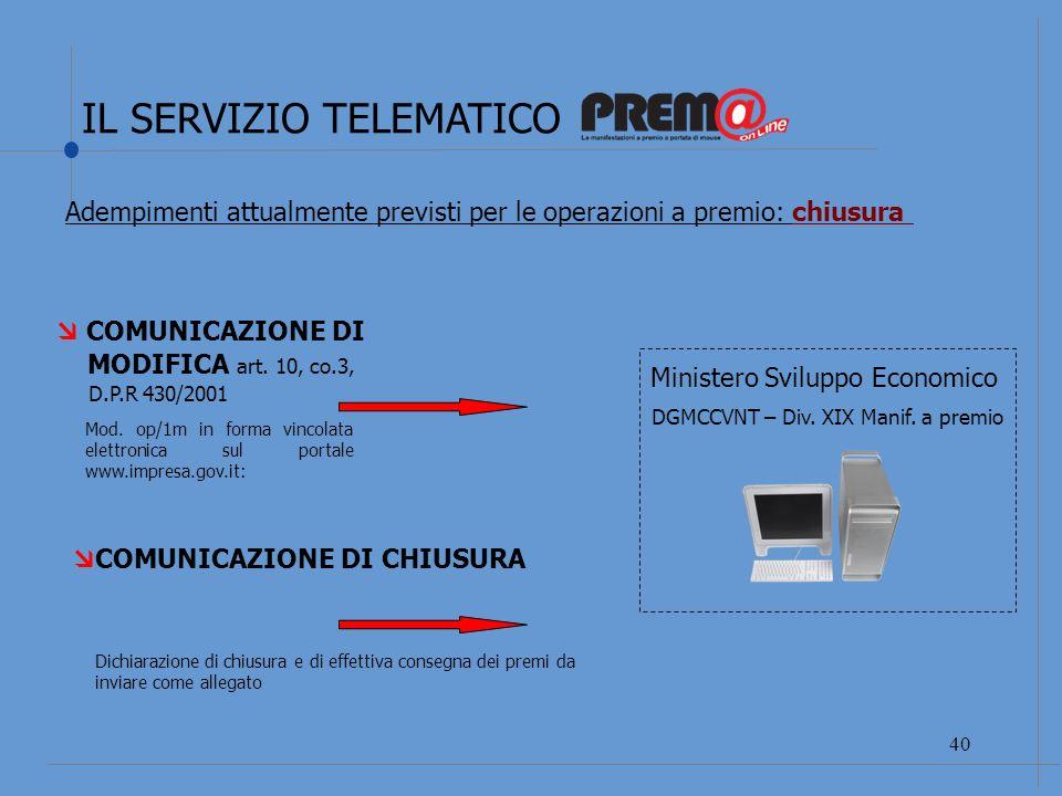 IL SERVIZIO TELEMATICO 41 LE FONTI NORMATIVE: Decreto interdirigenziale 5 luglio 2010 pubblicato in G.U.